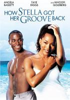 Cover image for How Stella got her groove back [videorecording DVD]