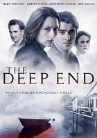 Cover image for The deep end [videorecording DVD]