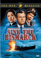 Cover image for Sink the Bismarck! [videorecording DVD]