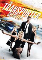 Cover image for The transporter refueled [videorecording DVD]