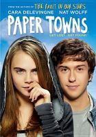 Imagen de portada para Paper towns [videorecording DVD]