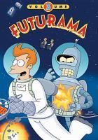 Cover image for Futurama. Vol. 3 [videorecording DVD]