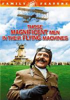 Cover image for Those magnificent men in their flying machines or, how I flew from London to Paris in 25 hours and 11 minutes