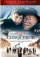 Cover image for Pelle the conqueror [videorecording DVD]