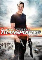 Cover image for Transporter, the series. Season 2, Complete [videorecording DVD]