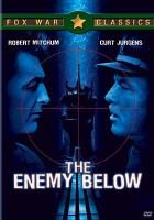 Cover image for The enemy below [videorecording DVD]