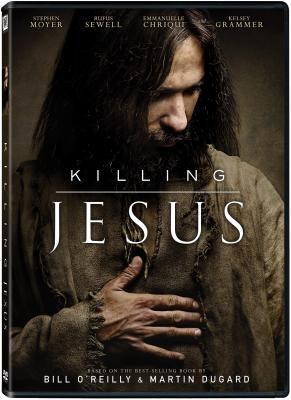 Cover image for Killing Jesus [videorecording DVD]