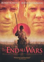 Imagen de portada para To end all wars [videorecording DVD]
