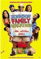 Cover image for Johnson family vacation [videorecording DVD]