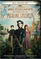 Cover image for Miss Peregrine's home for peculiar children [videorecording DVD]
