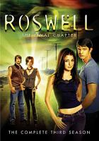 Cover image for Roswell. Season 3, Disc 1 & 2 the final chapter