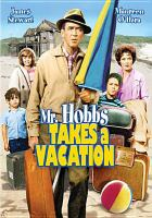 Imagen de portada para Mr. Hobbs takes a vacation [videorecording DVD]