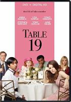 Cover image for Table 19 [videorecording DVD]