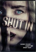 Cover image for Shut in [videorecording DVD]