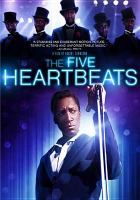 Cover image for The Five Heartbeats [videorecording DVD]