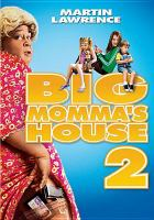 Cover image for Big Momma's house 2