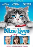 Cover image for Nine lives [videorecording DVD]