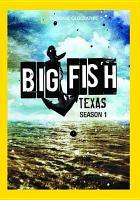Cover image for Big Fish, Texas. Season 1, Complete [videorecording DVD]