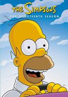 Cover image for The Simpsons. Season 19, Complete [videorecording DVD]