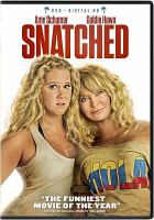 Cover image for Snatched [videorecording DVD]