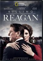 Cover image for Killing Reagan [videorecording DVD]