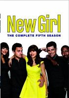 Cover image for New girl. Season 5, Complete [videorecording DVD]