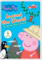 Cover image for Peppa Pig [videorecording DVD] : Around the world.