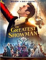 Cover image for The greatest showman [videorecording Blu-ray]