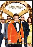 Cover image for Kingsman. The golden circle [videorecording DVD]