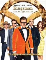 Cover image for Kingsman. The golden circle [videorecording Blu-ray]