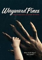 Imagen de portada para Wayward Pines. Season 2, Complete and Final [videorecording DVD].