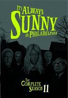 Cover image for It's always sunny in Philadelphia. Season 11, Complete [videorecording DVD]