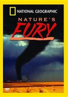 Cover image for Nature's fury [videorecording DVD]