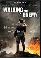 Cover image for Walking with the enemy [videorecording DVD]