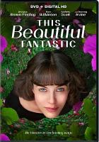 Cover image for This beautiful fantastic [videorecording DVD]