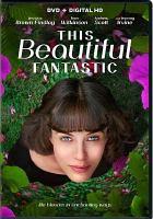 Imagen de portada para This beautiful fantastic [videorecording DVD]