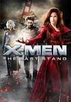 Cover image for X-Men. The last stand