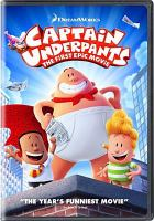 Cover image for Captain Underpants [videorecording DVD] : the first epic movie
