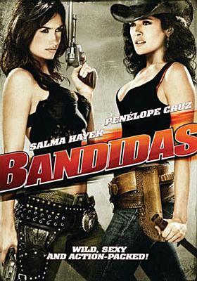 Imagen de portada para Bandidas [videorecording DVD]