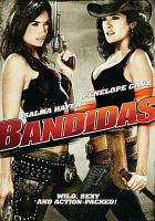 Cover image for Bandidas [videorecording DVD]
