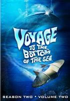 Cover image for Voyage to the bottom of the sea. Season two, volume two