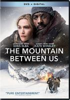 Cover image for The mountain between us [videorecording DVD]