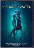 Cover image for The shape of water [videorecording DVD]
