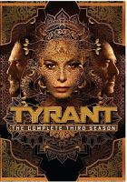 Cover image for Tyrant. Season 3, Complete [videorecording DVD].