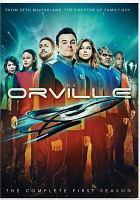 Imagen de portada para The Orville. Season 1, Complete [videorecording DVD].