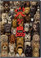 Cover image for Isle of dogs [videorecording DVD]
