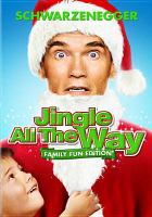 Cover image for Jingle all the way [videorecording DVD]