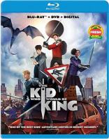 Imagen de portada para The kid who would be king [videorecording Blu-ray]