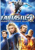 Cover image for Fantastic 4. Rise of the Silver Surfer