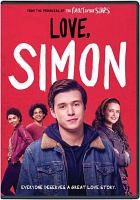 Cover image for Love, Simon [videorecording DVD]